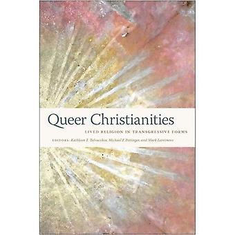 Queer stellte: Gelebte Religion in Transgressive Formen