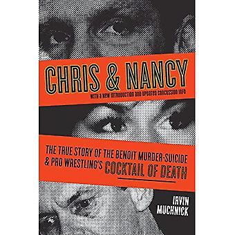 Chris en Nancy: het ware verhaal van de moord-zelfmoord Benoit en Pro Wrestling is Cocktail