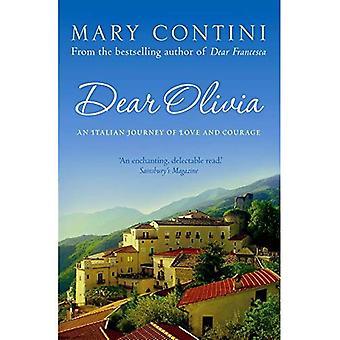 Beste Olivia: Een Italiaanse reis van liefde en verlies