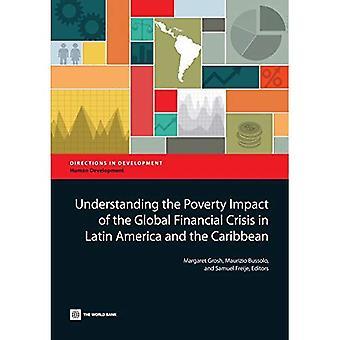 Verständnis der Armut Auswirkungen der globalen Finanzkrise in Lateinamerika und der Karibik (Richtungen in Entwicklung - Bildungsforschung)
