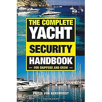 The Complete Yacht Security� Handbook: For Skippers and� Crew