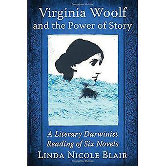 Virginia Woolf en de kracht van Story: een literaire Darwinistische lezing van zes romans