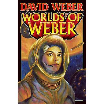 Worlds of Weber by David Weber - 9781439133149 Book