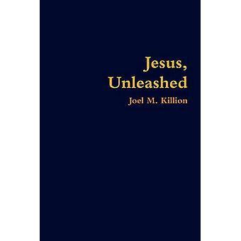 يسوع أطلقتها كيليون & جويل م.