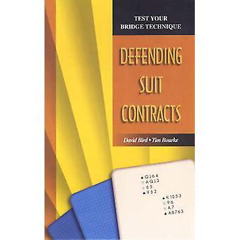 Test Your Bridge Technique Defending Suit Contracts by Bird & David