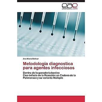 Metodologia Diagnostica Para Agentes Infecciosos da Bolivar Ana Maria
