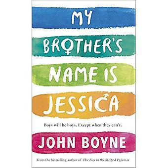 Min brors namn är Jessica