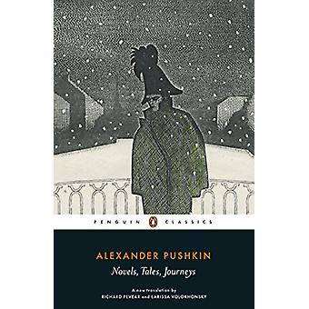 Novels - Tales - Journeys by Alexander Pushkin - 9780241290378 Book