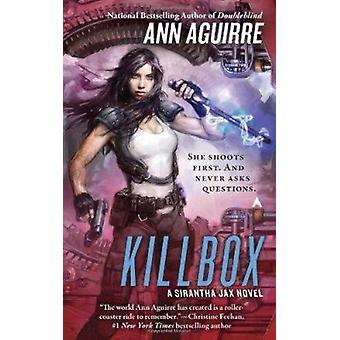 Killbox - A Sirantha Jax Novel by Ann Aguirre - 9780441019410 Book