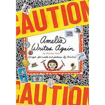 Amelia Writes Again by Marissa Moss - Marissa Moss - 9781416909040 Bo