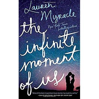 The Infinite Moment of Us by Lauren Myracle - 9781419713583 Book