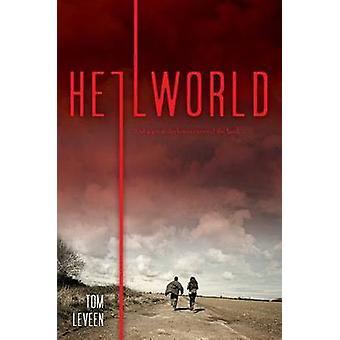 Hellworld by Tom Leveen - 9781481466332 Book