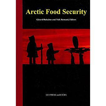 Arctic Food Security by Arctic Food Security - 9781896445427 Book