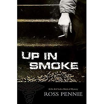 Up in Smoke (Dr. Zol Szabo Medical Mysteries)