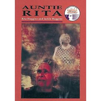 Auntie Rita by Jackie Huggins - 9780855752484 Book