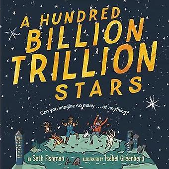 A Hundred Billion Trillion Stars by Seth Fishman - 9780062455789 Book