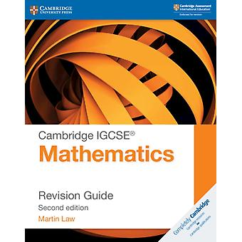 Cambridge IGCSE R Mathematics Revision Guide by Martin Law