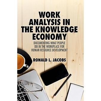 Work Analysis in the Knowledge Economy by Jacobs