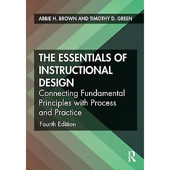 Essentials of Instructional Design by Abbie H Brown