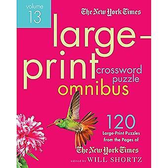 The New York Times Large-Print Crossword Puzzle Omnibus: 13 (New York Times Crossword Omnibus)