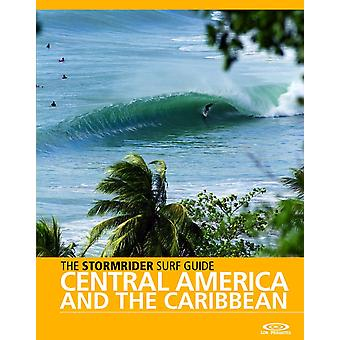 The stormrider guide central america and the caribbean