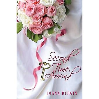 Second Time Around by Durgin & Joann