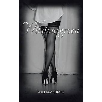 Wilstonegreen by Craig & William