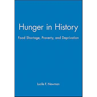 Hunger in History Food Shortage Proverty and Deprivation by Newman & Michael Ed.