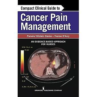 Guide clinique compact sur la gestion de la douleur au cancer : une approche fondée sur des données probantes pour les infirmières