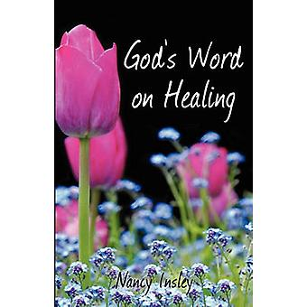 Gods Word on Healing by Insley & Nancy