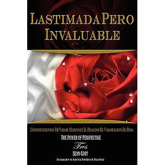 LASTIMADA PERO INVALUABLE by Cort & Sean I