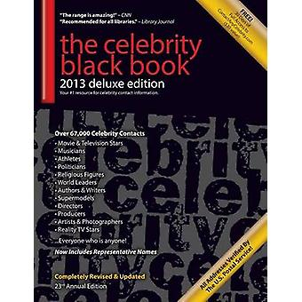 The Celebrity Black Book 2013 67000 Accurate Celebrity Addresses for Fans  Autograph Collecting Nonprofits  Fundraising Advertising  Marketin by McAuley & Jordan
