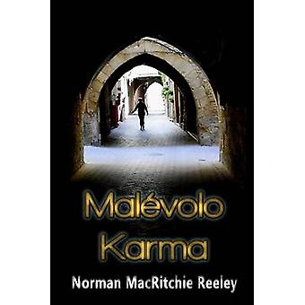 Malevolo Karma by Reeley & Norman Macritchie