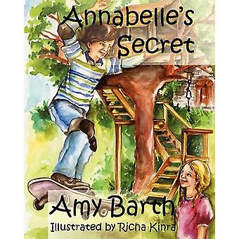 Annabelles Secret A Story about Sexual Abuse by Barth & Amy