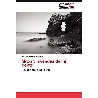 Mitos y Leyendas de Mi Gente by Moreno Velasco & Sandra