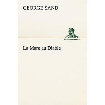La Mare au Diable by Sand & George