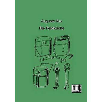 Die Feldkuche by Kux & Auguste