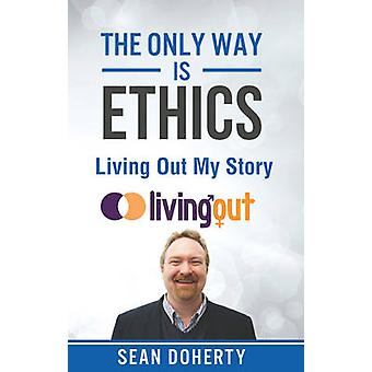 The Only Way is Ethics  As Long As You Love Me by Doherty & Sean