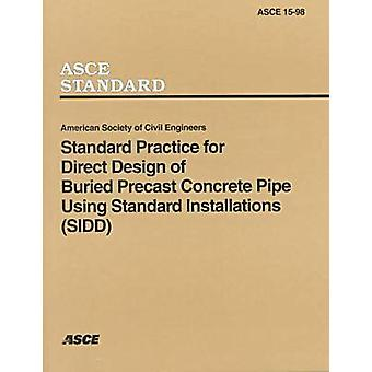Standard Practice for Direct Design of Buried Precast Concrete Pipe U