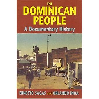 The Dominican People - A Documentary History by Ernesto Sagas - 978155