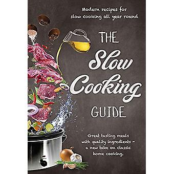 The Slow Cooking Guide - 9781760791186 Book
