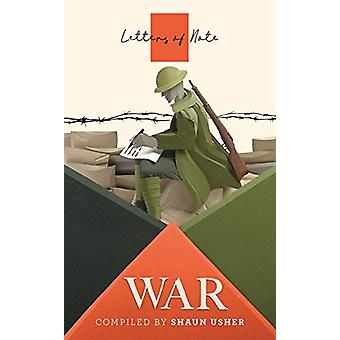 Letters of Note - War by Shaun Usher - 9781786895349 Book