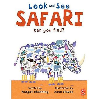See - Search - Find - Safari by Margot Channing - 9781912537914 Book