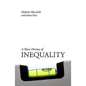 A Short History of Inequality by Michele Alacevich - 9781788210492 Bo