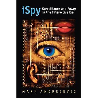 ISpy: felügyelet és hatalom az interaktív korban (CultureAmerica)
