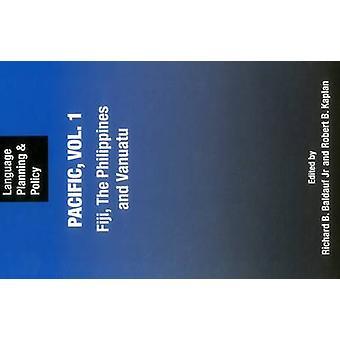 Språkplanering och politik i Stilla havet - Vol 1 - Fiji - The Phili