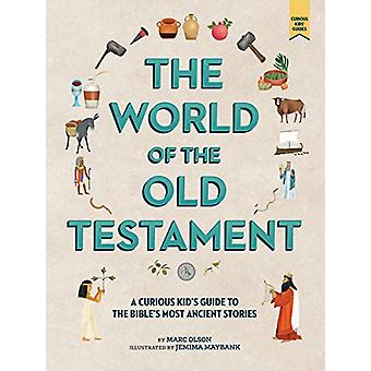 The Curious Kid's Guide to the World of the Old Testament - Weapons -