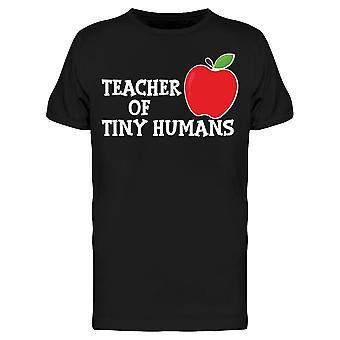 Lærer af tiny mennesker grafisk mænd's T-shirt