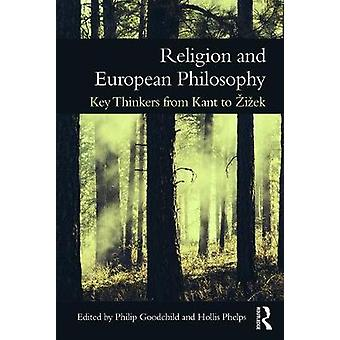 Religion and European Philosophy by Philip Goodchild