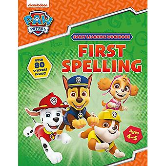 First Spelling (Ages 4 to 5; PAW Patrol Early Learning Sticker Workbo
